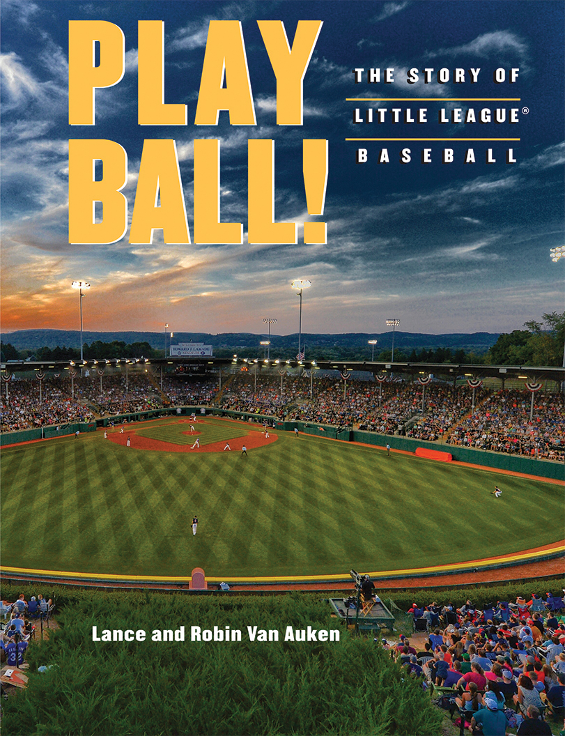 Play Ball by Lance and Robin Van Auken
